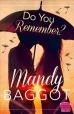do_you_remember_mandy_baggot