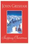 Skipping Christmas John Grisham