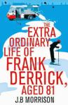 The Extra ordinary life of Frank Derrick