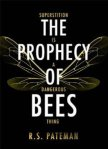 The Prophecy of Bees